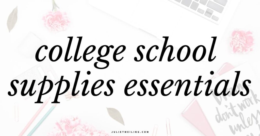 """A white desk with school supplies. The text overlay says, """"college school supplies essentials."""""""