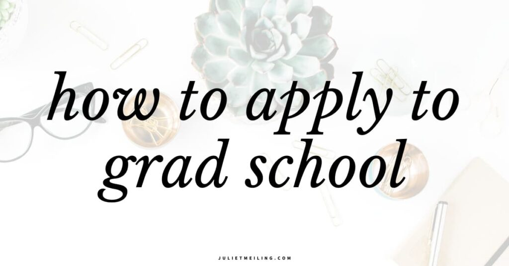 """A white desk with school supplies on it. Text overlay says, """"how to apply to grad school."""""""