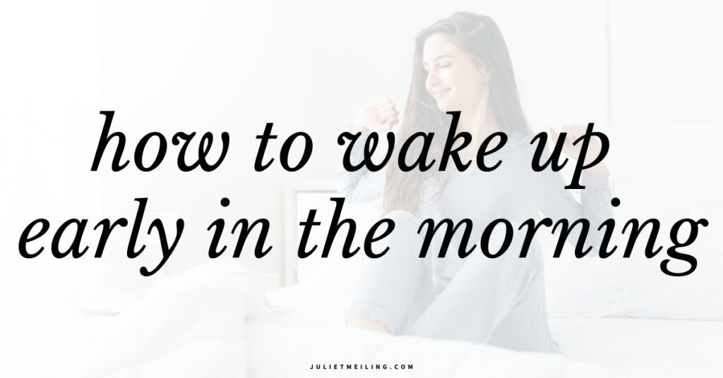 "A woman in blue PJs waking up early in the morning. Text overlay says, ""how to wake up early in the morning."""