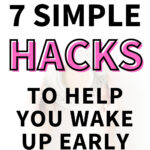 "A person holding a cup of coffee after waking up early in the morning. The text overlay reads, ""7 simple hacks to help you wake up early."""