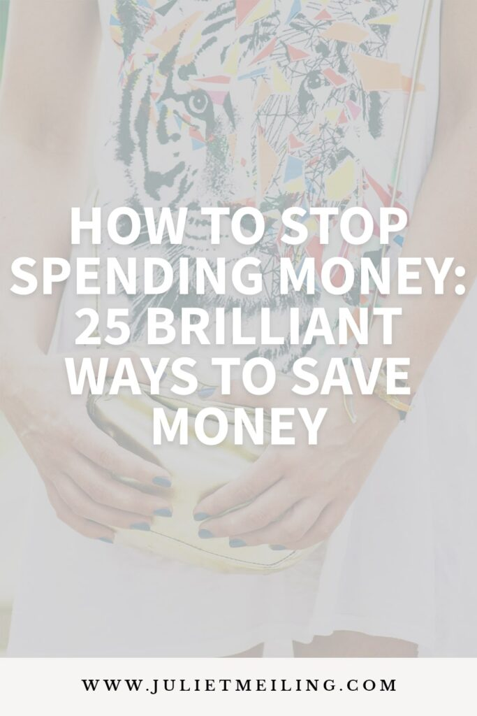 """A girl holding a gold wallet. The text overlay says, """"how to stop spending money: 25 brilliant ways to save money"""""""