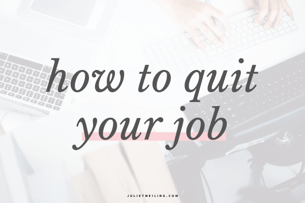 how to quit your job nicely