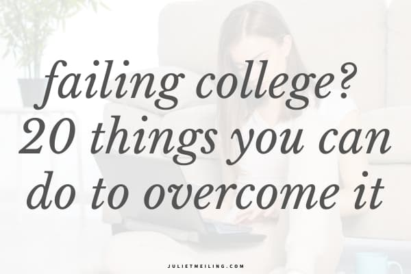 """A girl on the floor studying on her laptop. The text overlay on the image reads, """"failing college? 20 things you can do to overcome it."""""""