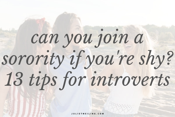 """Three girls walking together on the beach in the summer. The text overlay reads, """"can you join a sorority if you're shy? 13 tips for introverts."""""""