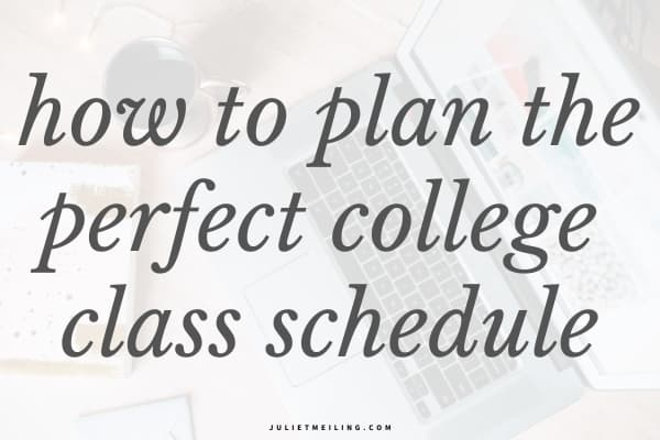 "A laptop on a wooden desk with a planner and copper mug. The text overlay reads, ""how to plan the perfect college class schedule."""