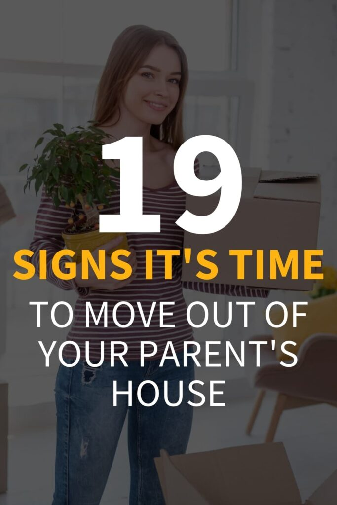 """A girl holding a plant and a small moving box. The text overlay reads, """"19 signs it's time to move out of your parent's house."""""""