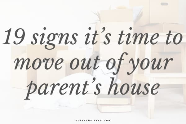 """Boxes packed for a move. The text overlay reads, """"19 signs it's time to move out of your parent's house."""""""