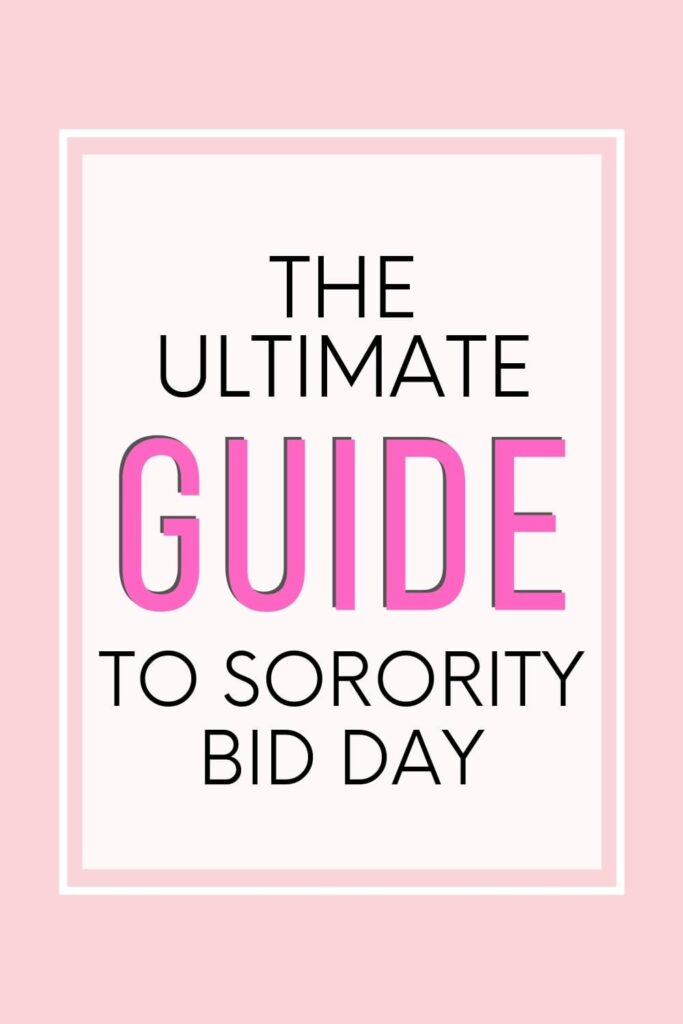 """A pinterest pin image for this blog post. The text overlay says, """"The ultimate guide to sorority bid day."""""""