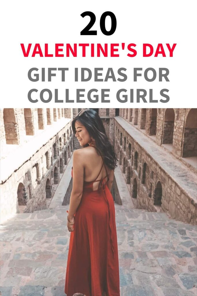 """A woman in a long dress on the top of stairs. The text overlay reads, """"20 Valentine's Day Gift Ideas for College Girls."""""""