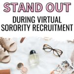"""A flat lay of womens fashion items. The text overlay says, """"how to stand out during virtual sorority recruitment"""""""