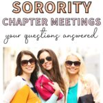 """Three woman with purses walking together. The text overlay says, """"what are sorority chapter meetings: your questions answered."""""""