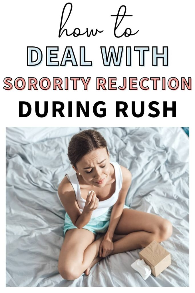 """A woman crying on her bed after getting cut during sorority rush. The text overlay says, """"how to deal with sorority rejection during Rush."""""""