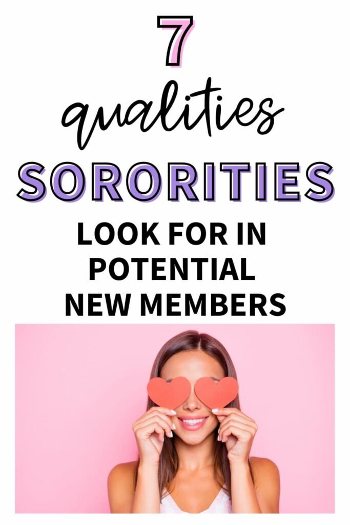 """A woman holding two cutout paper hearts over her eyes. The text overlay reads, """"7 qualities sororities look for in potential new members."""""""