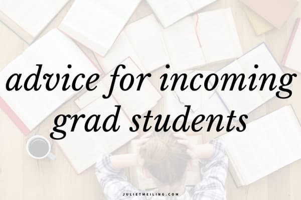 """A graduate student looking overwhelmed at her study desk. The text overlay on the image reads, """"advice for incoming grad students."""""""