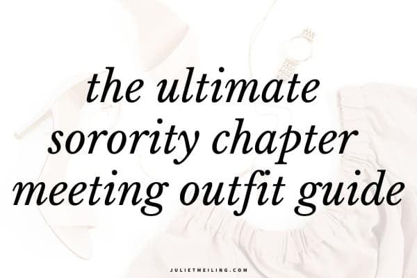 "A flat lay of women's clothing that would be perfect to wear to a sorority chapter meeting. The text overlay reads, ""the ultimate sorority chapter meeting outfit guide."""