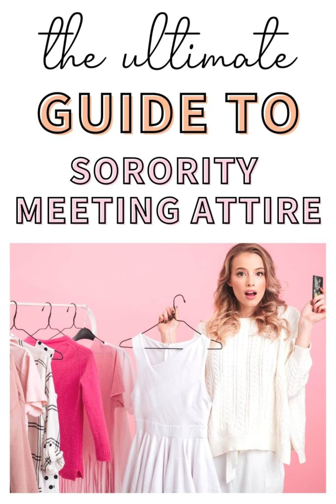 "A young woman picking out what she wants to wear to her next sorority chapter meeting. The text overlay reads, ""the ultimate guide to sorority meeting attire."""
