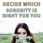 "A woman holding flowers in a field of grass. The text overlay says, ""how to decide which sorority is right for you."""