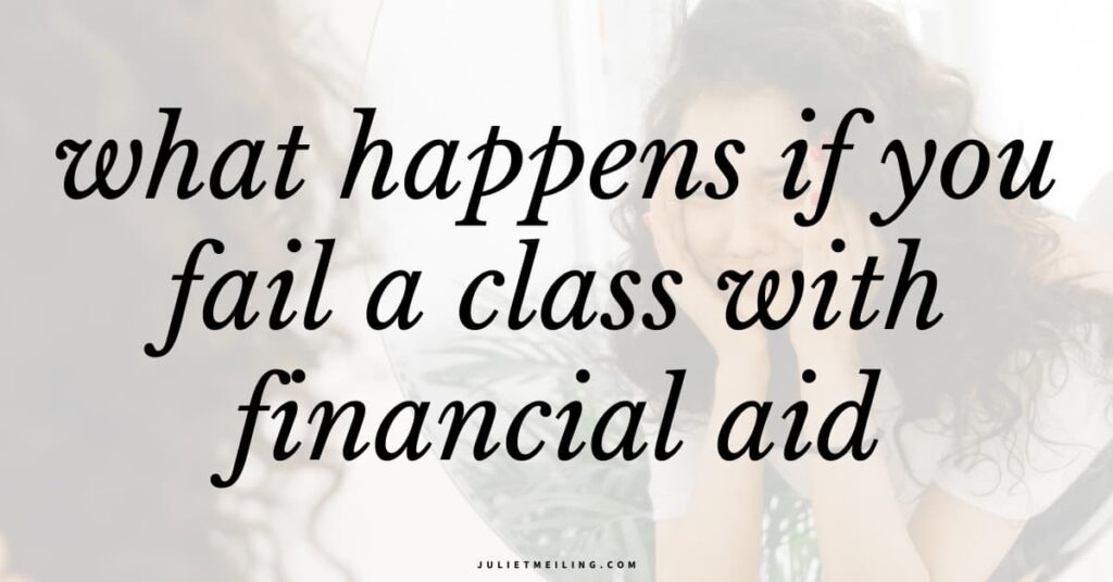 """A stressed crying in the mirror because she is failing a college class. The text overlay says, """"what happens if you fail a class with financial aid."""""""